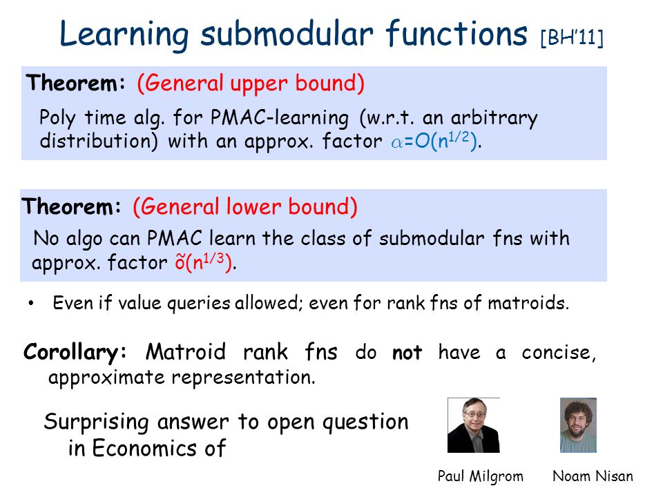 Learning submodular functions [BH'11]